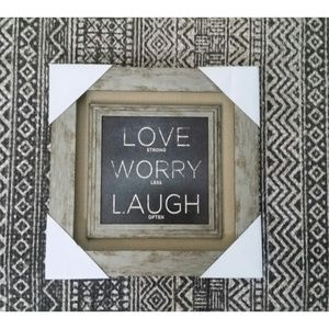 Love Strong Worry Less Laugh Often Art